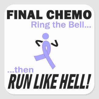 Final Chemo Run Like Hell - Stomach Cancer Square Sticker