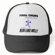 Final Chemo Run Like Hell - Stomach Cancer Trucker Hat