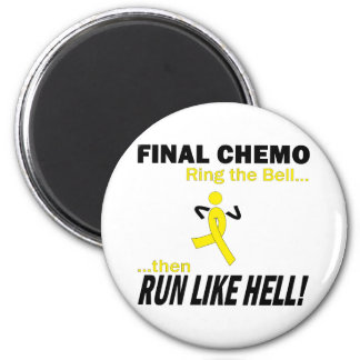 Final Chemo Run Like Hell - Testicular Cancer 2 Inch Round Magnet