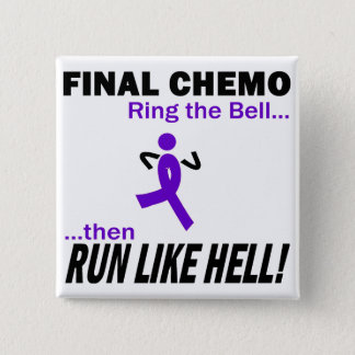 Final Chemo Run Like Hell - Violet Ribbon Pinback Button