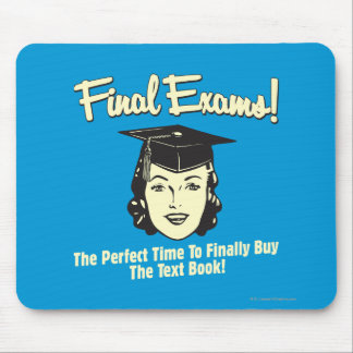 Final Exams: Finally Buy the Text Book Mouse Pad