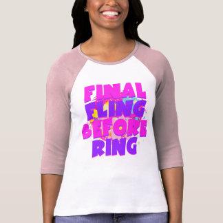 Final Fling Before Ring Tees