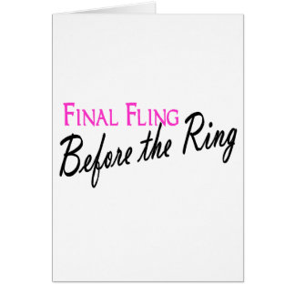 Final Fling Before The Ring Card