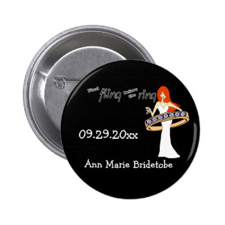 Final Fling Before The Ring Ginger Bride 2 Inch Round Button