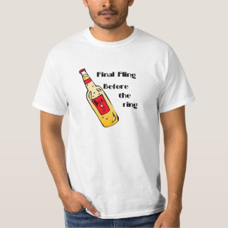 Final Fling Before The Ring T Shirt