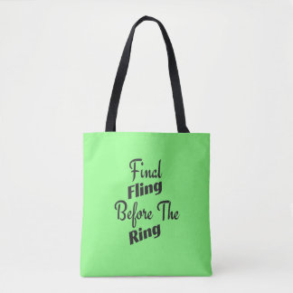 Final Fling Before the Ring Tote
