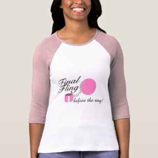 Final Fling Before The Ring Tshirts