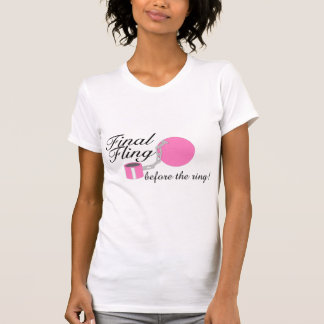 Final Fling Before The Ring Shirts