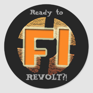 Final Insurrection - Ready to REVOLT Stickers