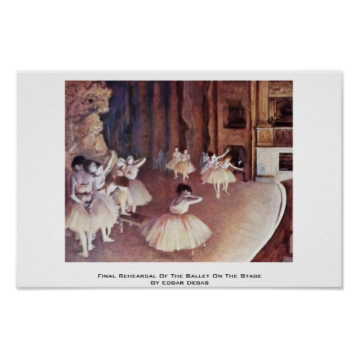 Final Rehearsal Of The Ballet On The Stage Print
