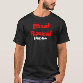 Final Round, Fighter - Courage T-Shirt