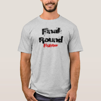 Final Round T Shirt