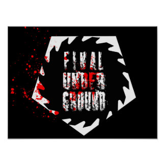 Final Underground Saw Blade Logo Poster