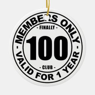 Finally 100 club ceramic ornament