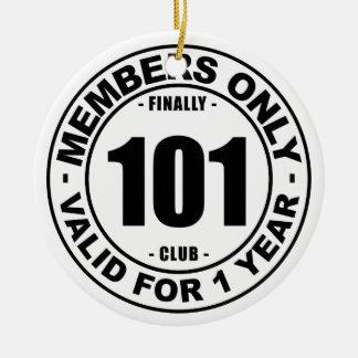 Finally 101 club ceramic ornament