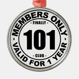 Finally 101 club metal ornament
