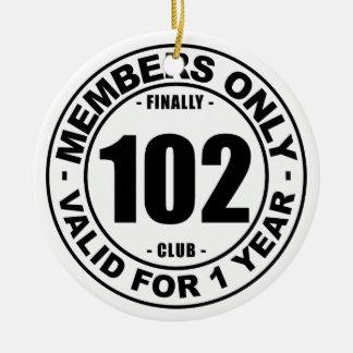 Finally 102 club ceramic ornament