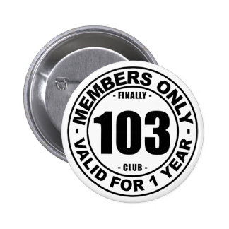 Finally 103 club button
