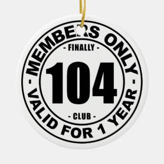 Finally 104 club ceramic ornament
