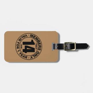 Finally 14 club luggage tag