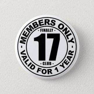 Finally 17 club pinback button