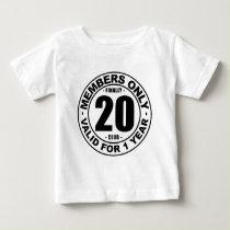 Finally 20 club baby T-Shirt