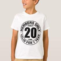 Finally 20 club T-Shirt