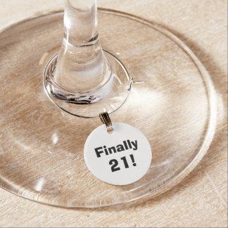 """Finally 21!"" Wine Charm"