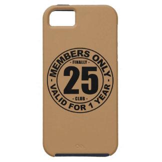 Finally 25 club iPhone SE/5/5s case