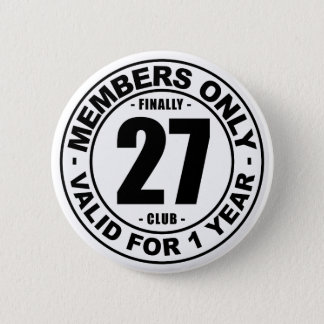 Finally 27 club pinback button