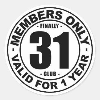 Finally 31 club classic round sticker