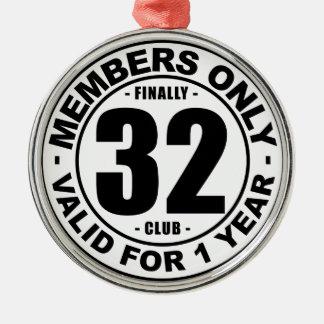 Finally 32 club metal ornament