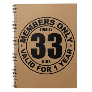 Finally 33 club notebook