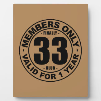 Finally 33 club plaque