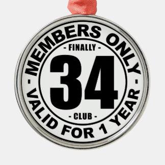 Finally 34 club metal ornament