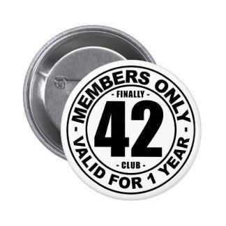 Finally 42 club pinback button