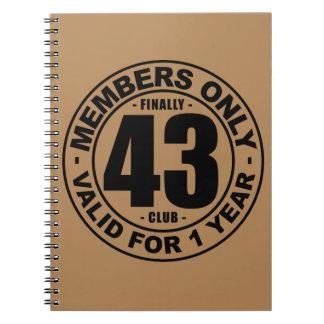 Finally 43 club notebook