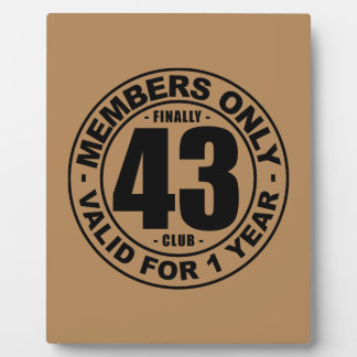 Finally 43 club plaque
