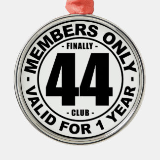 Finally 44 club metal ornament