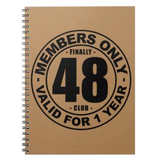 Finally 48 club notebook