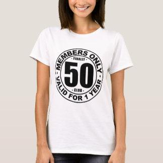 Finally 50 club T-Shirt