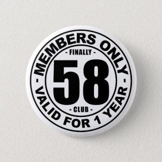 Finally 58 club button