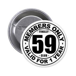Finally 59 club button