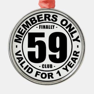 Finally 59 club metal ornament
