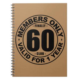 Finally 60 club notebook