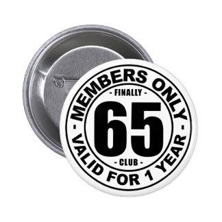 Finally 65 club button