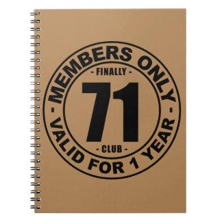 Finally 71 club notebook