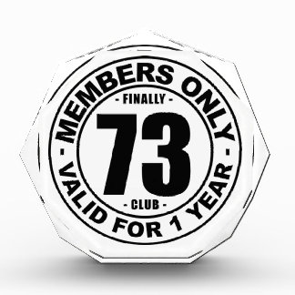 Finally 73 club award