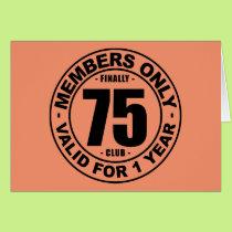 Finally 75 club card