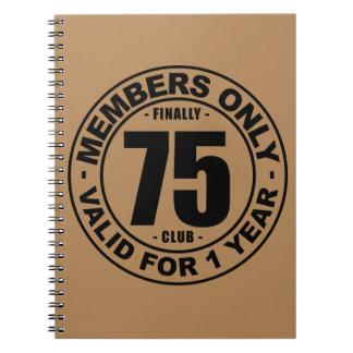 Finally 75 club notebook